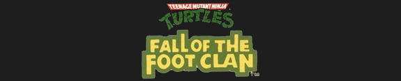TMNT: Fall of the Foot Clan